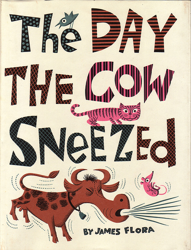 Jim Flora's The Day The Cow Sneezed