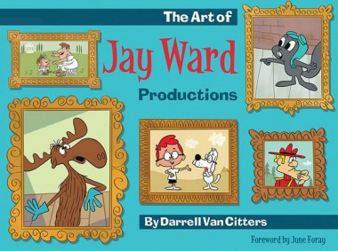 The Art of Jay Ward Productions