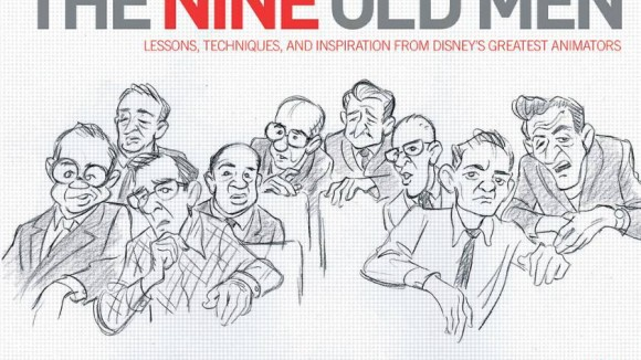 "The cover of Andreas Deja's ""Nine Old Men."" (CLICK TO ENLARGE)."
