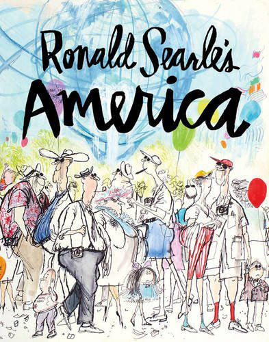 """Ronald Searle's America"" by Matt Jones."