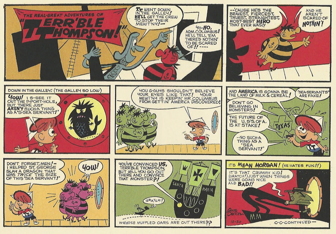 "Gene's short-lived syndicated comic strip ""Terr'ble Thompson"" was the inspiration for his TV series ""Tom Terrific."""