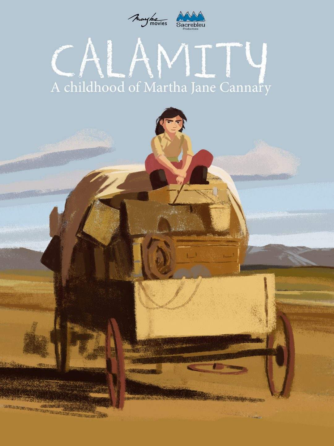 Calamity A Childhood Of Martha Jane Cannary