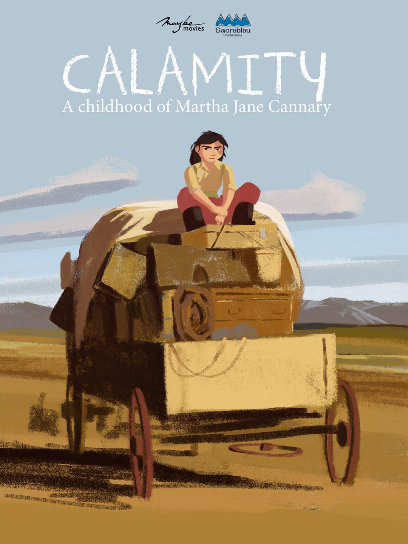 Calamity, A Childhood of Martha Jane Cannary.