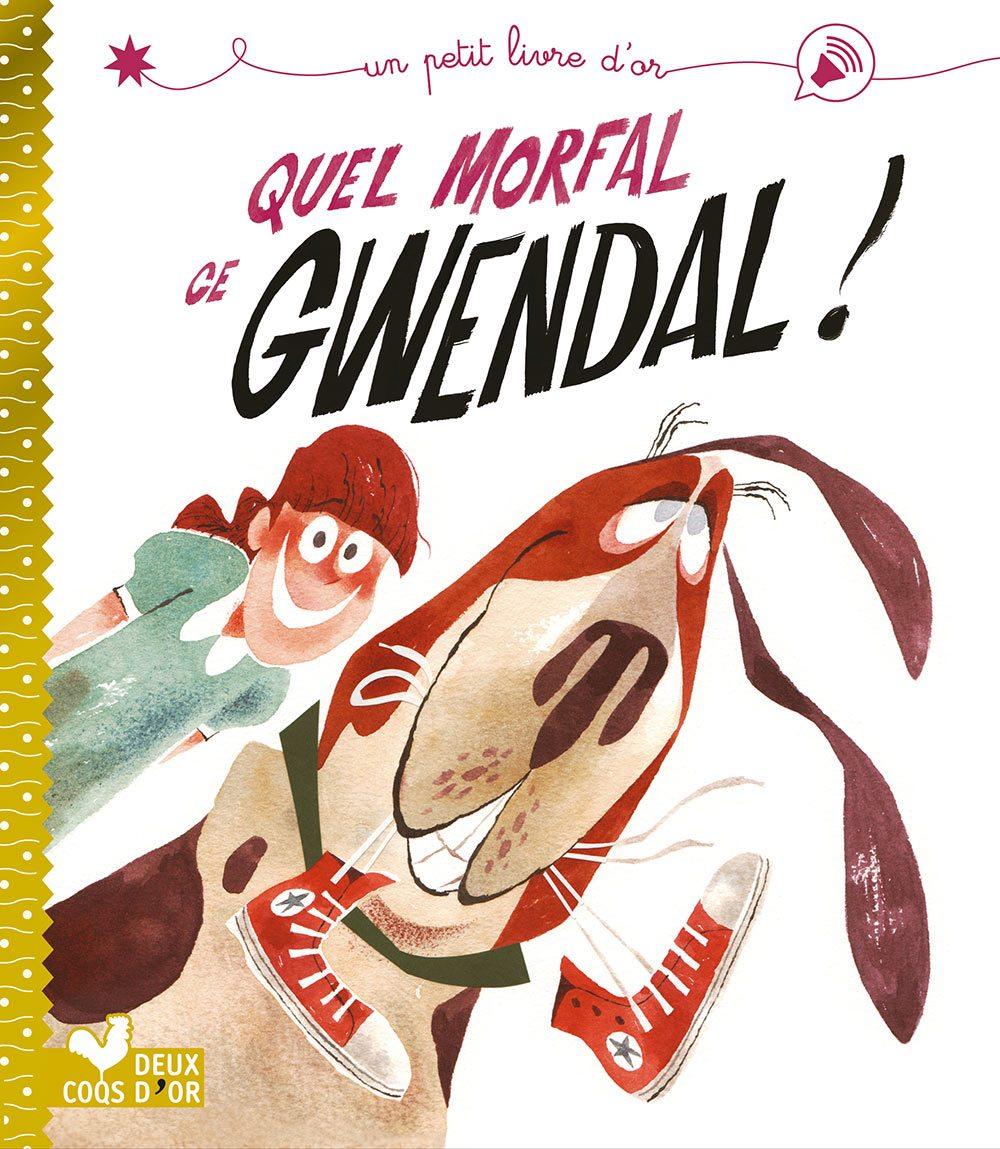 Quel morfal ce Gwendal!