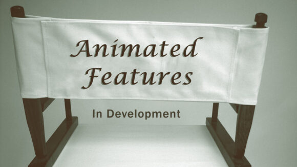 animatedfeatures_indevelopment