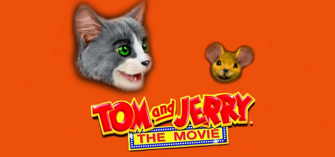 geeky things : Why A Tom And Jerry Live Action Movie Is A