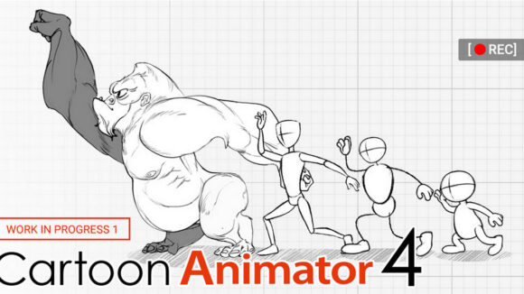 Cartoon Animator 4: What To Expect In The Upcoming Release