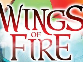 """Wings of Fire"""