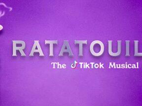 """Ratatouille: The Tiktok Musical"""