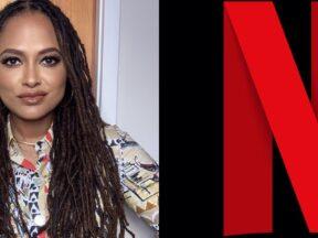 Ava DuVernay, Netflix