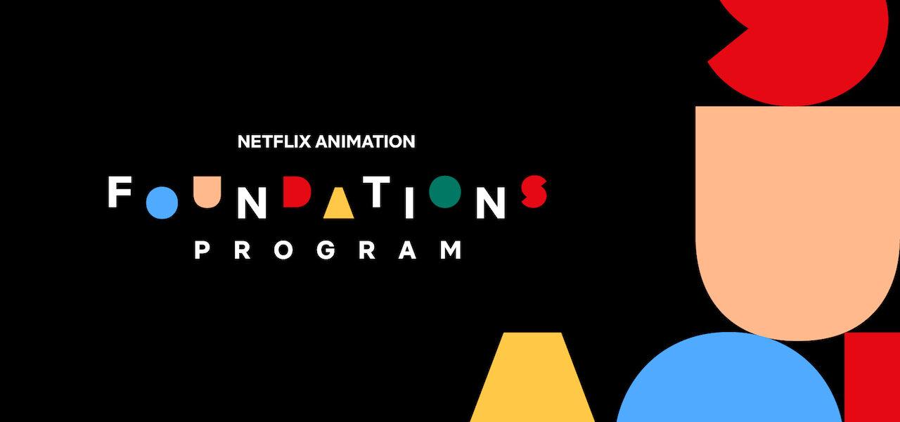 Netflix Foundations Program