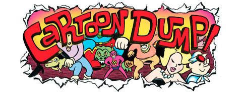 """MAY 23 in LA: """"Cartoon Dump"""""""