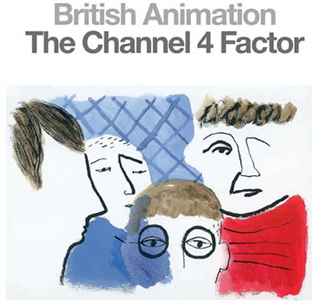 British Animation - The Channel 4 Factor